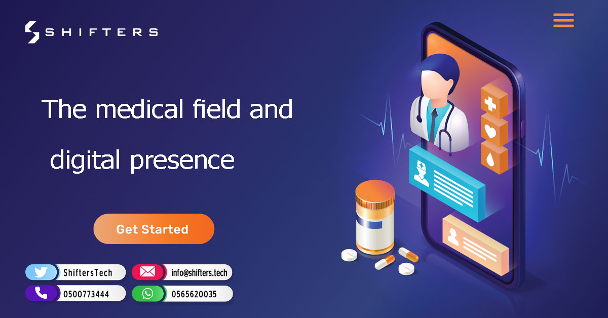 The medical field and digital presence