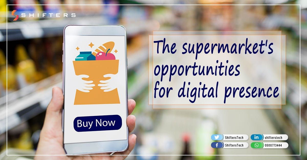 The supermarket's opportunities for digital presence