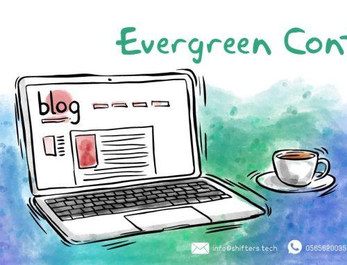 ما هو المحتوى دائم الخضرة Evergreen content ؟
